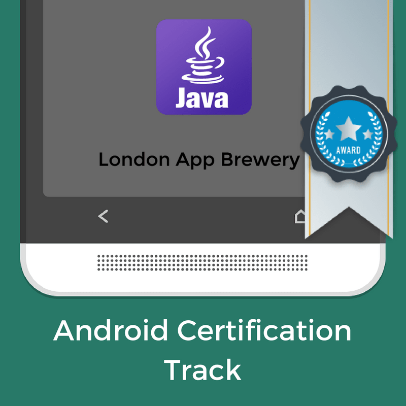 Android Certification Track - London App Brewery